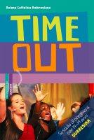 Time out. Quaresima 2019