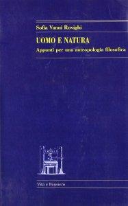 Copertina di 'Uomo e natura. Appunti per una antropologia filosofica'