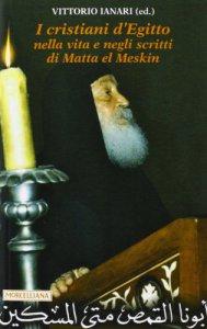 Copertina di 'I cristiani d'Egitto nella vita e negli scritti di Matta el Meskin'