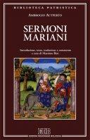 Sermoni mariani - Ambrogio Autperto