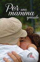 Per una mamma speciale