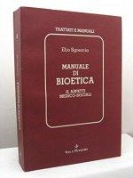 Manuale di bioetica [vol_2] / Aspetti medico-sociali - Sgreccia Elio