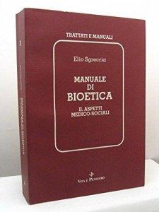 Copertina di 'Manuale di bioetica. Vol.2'