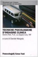 Tecniche psicologiche d'indagine clinica. Sceno-test, FLS, la doppia luna, TAT
