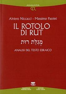 Copertina di 'Rotolo di Rut. Analisi del testo ebraico (Il)'