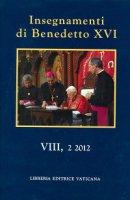 Insegnamenti di Benedetto XVI. Vol. 8.2 (2012) - Benedetto XVI (Joseph Ratzinger)