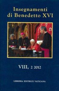 Copertina di 'Insegnamenti di Benedetto XVI. Vol. 8.2 (2012)'