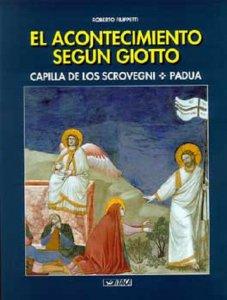 Copertina di 'Acontecimiento segun Giotto. Capilla de los Scrovegni, Padua. (El)'