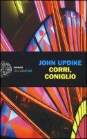 Corri, coniglio - Updike John