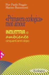 Copertina di '«Primavera ecologica» mon amour'