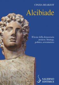 Copertina di 'Alcibiade. Il leone della democrazia ateniese'