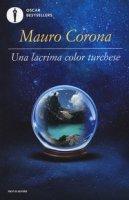 Una lacrima color turchese - Corona Mauro
