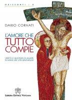 L' Amore che tutto compie - Dario Cornati
