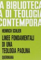 Linee fondamentali di una teologia paolina (BTC 048) - Schlier Heinrich