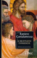 Le beatitudini evangeliche - Raniero Cantalamessa