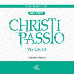 Copertina di 'Christi Passio. Via Crucis - Basi Coro'