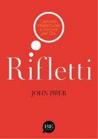 Rifletti - John Piper