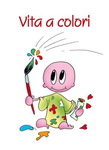 Vita a colori libro san paolo edizioni gennaio 2010 - Libro immagini a colori ...