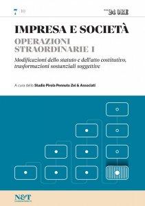 Copertina di 'IMPRESA E SOCIETA' 7 - Operazioni straordinarie I - Modificazioni dello statuto e dell'atto costitutivo, trasformazioni sostanziali soggettive'