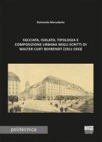 Facciata, isolato, tipologia e composizione urbana negli scritti di Walter Curt Behrendt (1911-1933) - Mercadante Raimondo