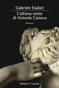 Copertina di 'L' ultima notte di Antonio Canova'