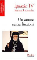 Un amore senza finzioni - Hazim Ignazio IV