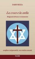 La croce e la stella - Dario Rezza