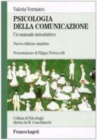 Psicologia della comunicazione. Un manuale introduttivo - Verrastro Valeria
