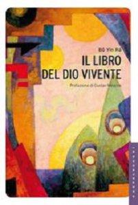 Copertina di 'Libro del Dio vivente. (Il)'