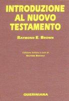 Introduzione al Nuovo Testamento - Brown Raymond E.