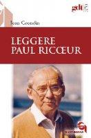 Leggere Paul Ricoeur - Grondin Jean
