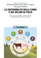 La sostenibilità delle carni e dei salumi in Italia - Elisabetta Bernardi, Ettore Capri, Giuseppe Pulina