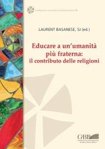 Copertina di 'Educare a un'umanità più fraterna: il contributo delle religioni'