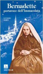 Copertina di 'Bernadette, portavoce dell'Immacolata'