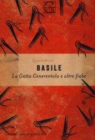 La gatta Cenerentola e altre fiabe - Basile Giambattista