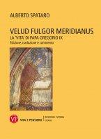 Velud fulgor meridianus - Alberto Spataro