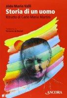 Storia di un uomo - Aldo M. Valli