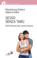 Sesso senza tabù - Gilberto Gillini, Mariateresa Zattoni