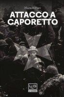 Attacco a Caporetto - Killian Hans