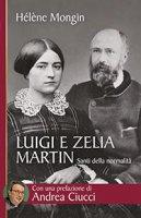 Luigi e Zelia Martin - Hélène Mongin