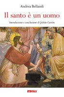 Il Santo è un uomo - Andrea Bellandi