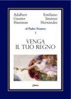 Il Padre Nostro [volume 3] - Jimenez Hernandez Emiliano, Hamman Adalbert G.