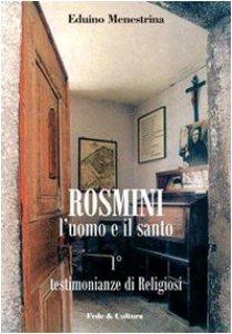 Copertina di 'Rosmini. L'uomo e il santo'