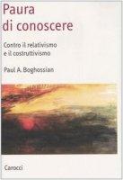 Paura di conoscere - Boghossian Paul A.