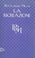 La ricreazione - Lorenzo Milani