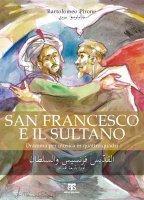 San Francesco e il Sultano - Bartolomeo Pirone