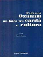 Federico Ozanam un laico tra carità e cultura