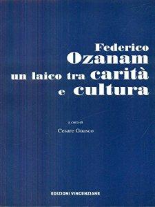 Copertina di 'Federico Ozanam un laico tra carità e cultura'