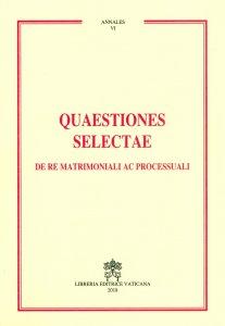 Copertina di 'Quaestiones selectae de re matrimoniali ac processuali'