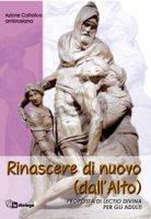 Rinascere di nuovo (dall'Alto) - Azione Cattolica Ambrosiana